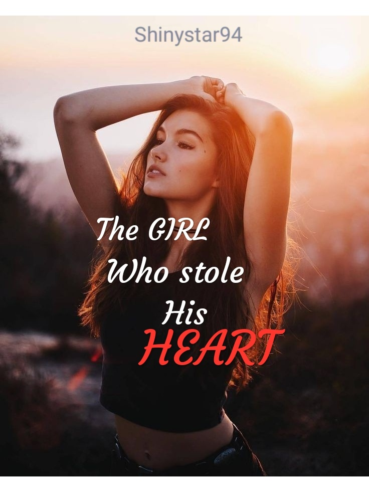The GIRL who stole his HEART