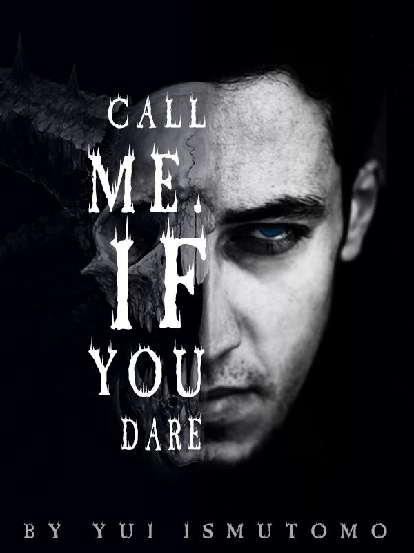 Call me, If you Dare! √