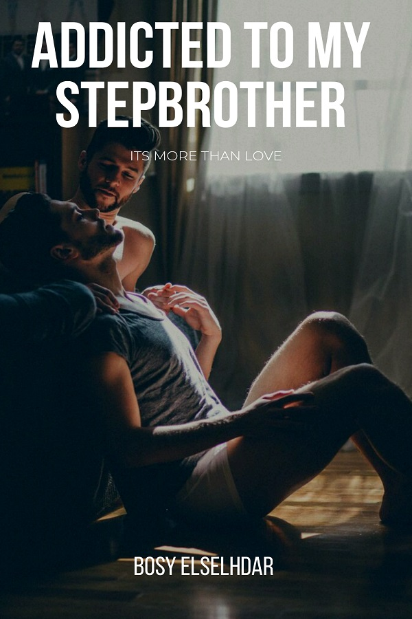 Addicted to My Stepbrother