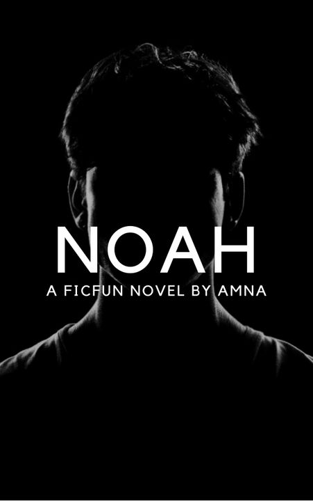 NOAH : Book 1 ( Completed )