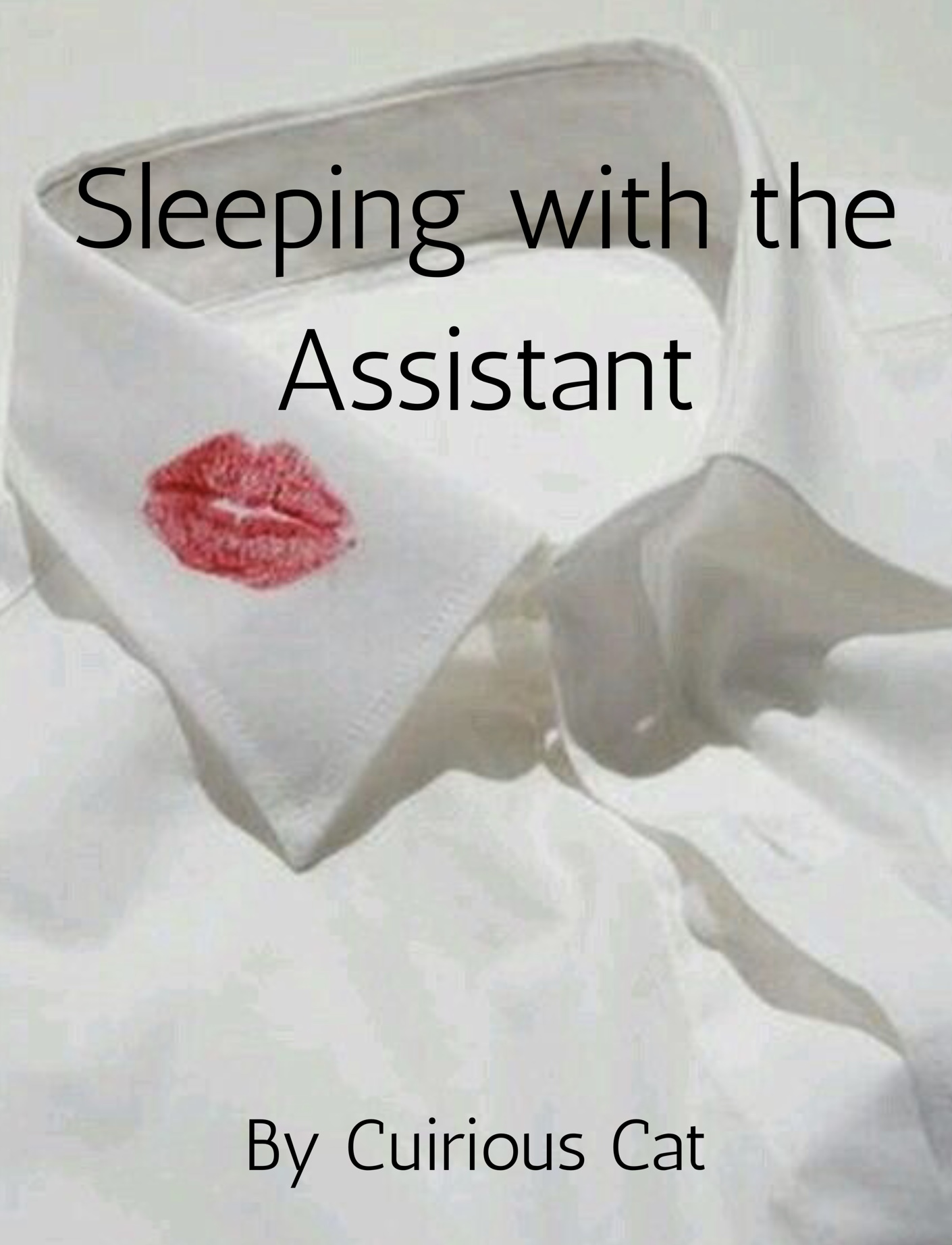 Sleeping with the Assistant