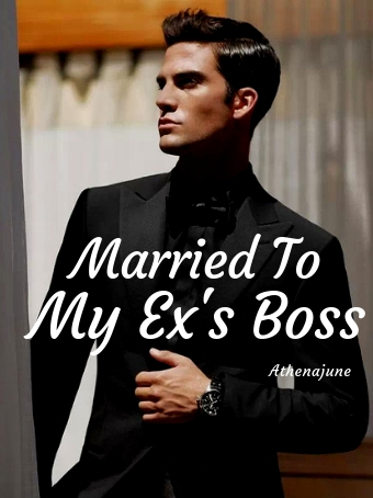 Married To My Ex's Boss