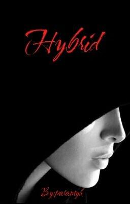 Hybrid [Lesbian Story]