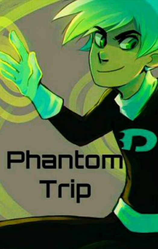 Phantom Trip