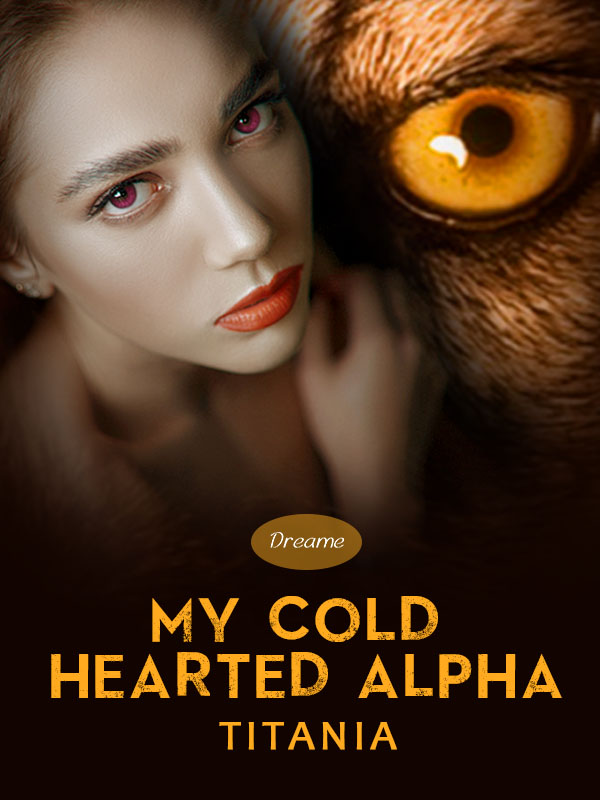 My Cold Hearted Alpha