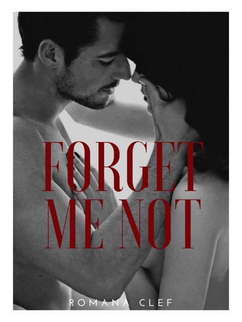 Forget Me Not (Book 2 Of Lastor Series)
