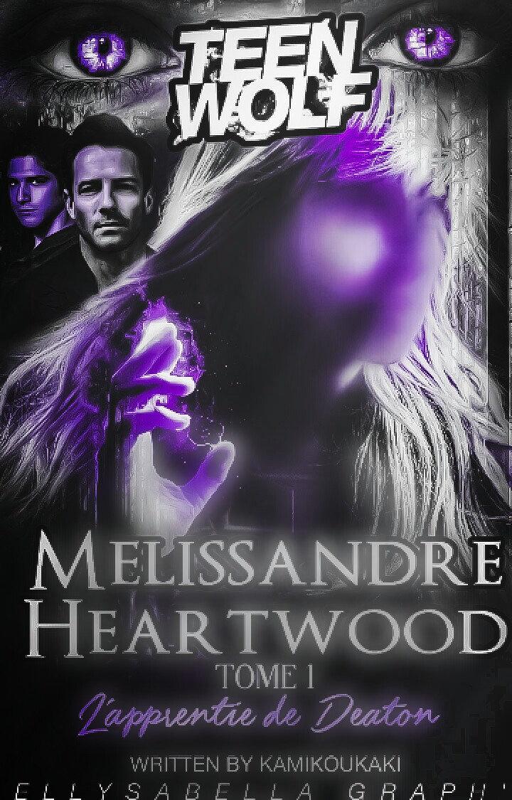 Mélissandre Heartwood : L'apprentie de Deaton