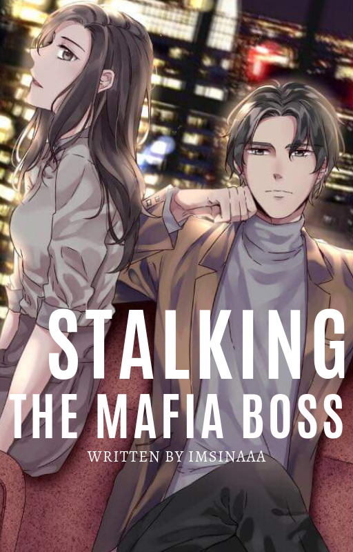 Stalking the Mafia Boss