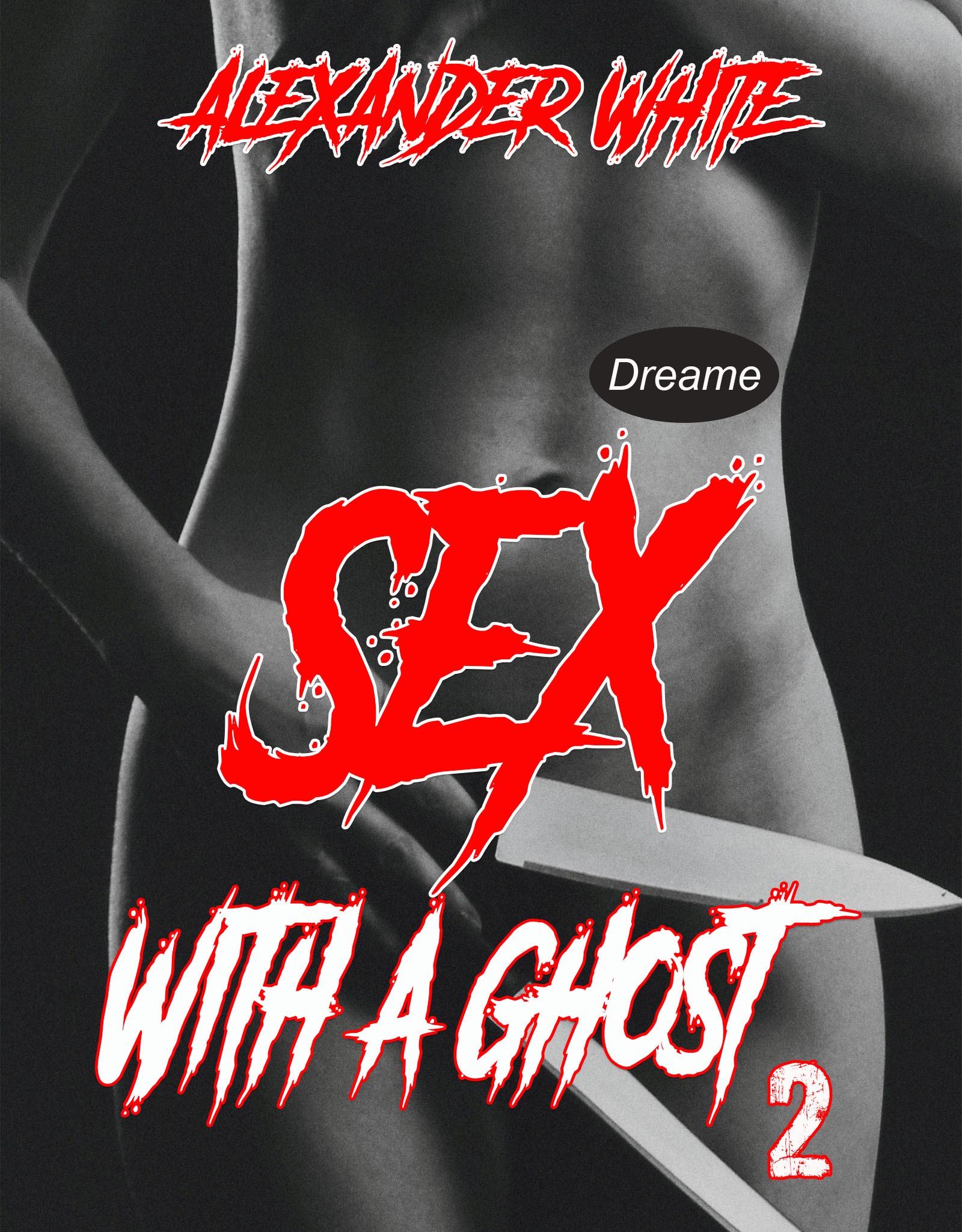 SEX WITH A GHOST 2