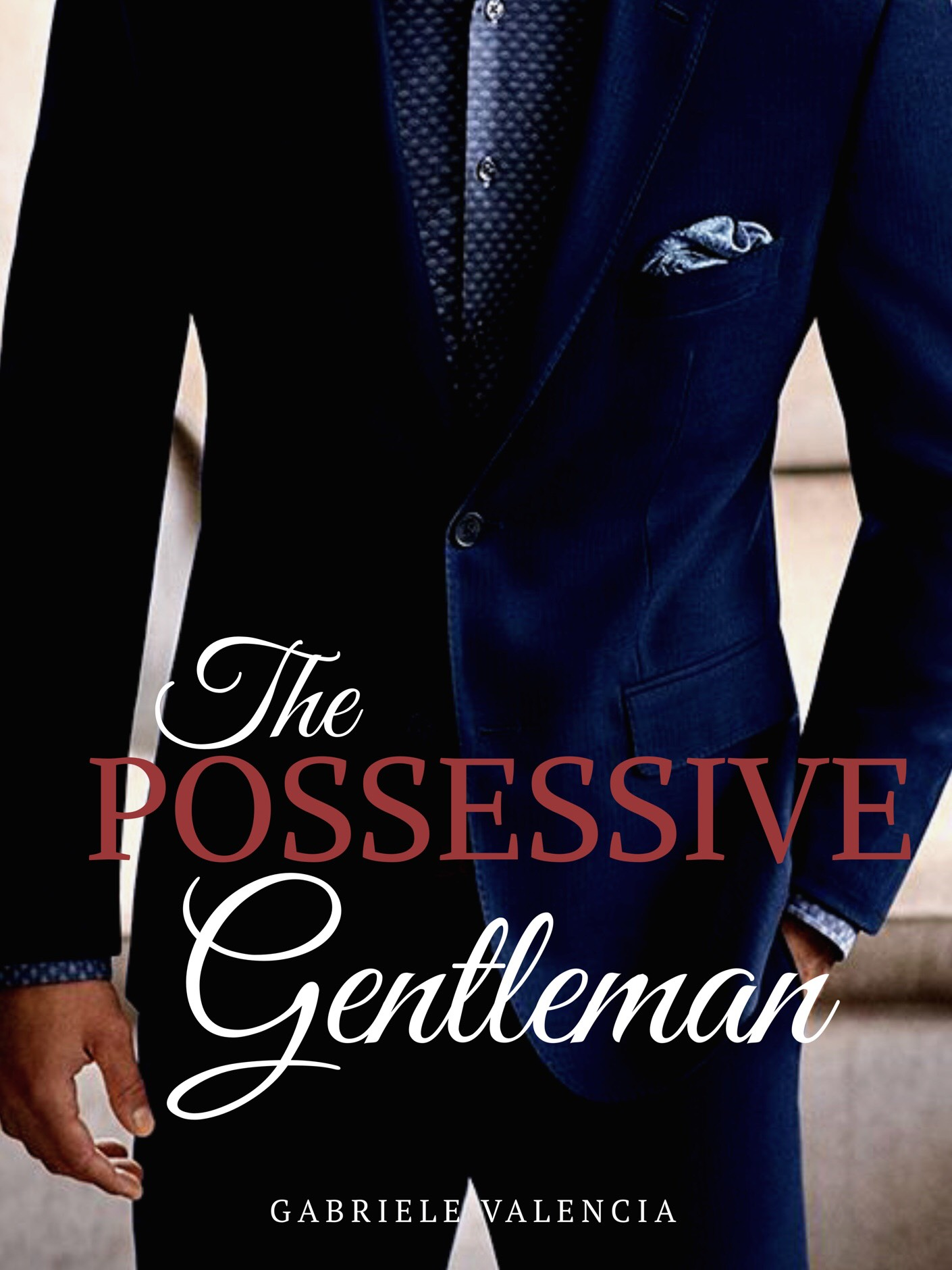 The Possesive Gentleman
