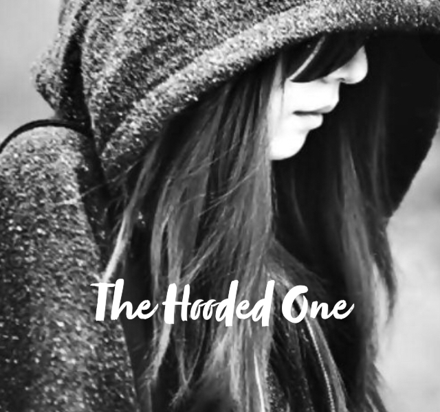 The Hooded One