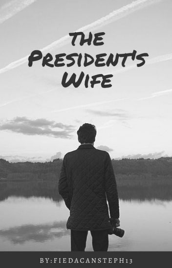 The President's Wife