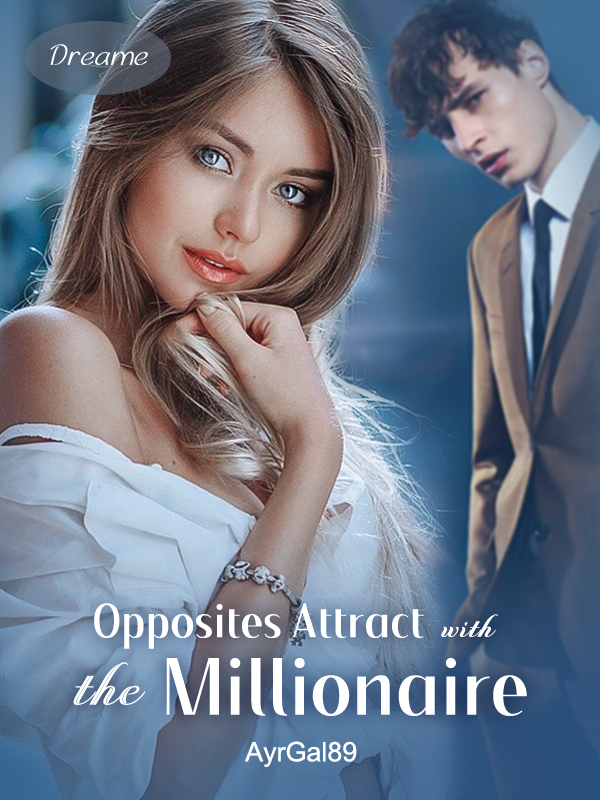 Opposite's Attract with the Millionaire