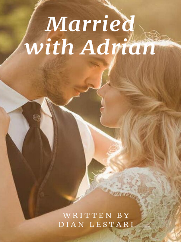 Married With Adrian || Bahasa Indonesia