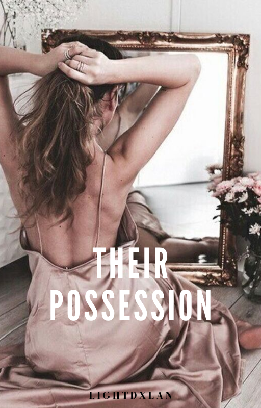 Their Possession