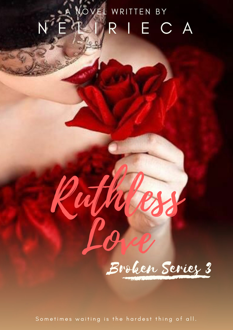 Ruthless Love (Broken Series 3)