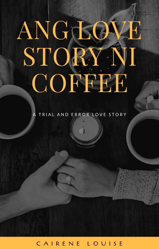 Ang Love Story ni Coffee