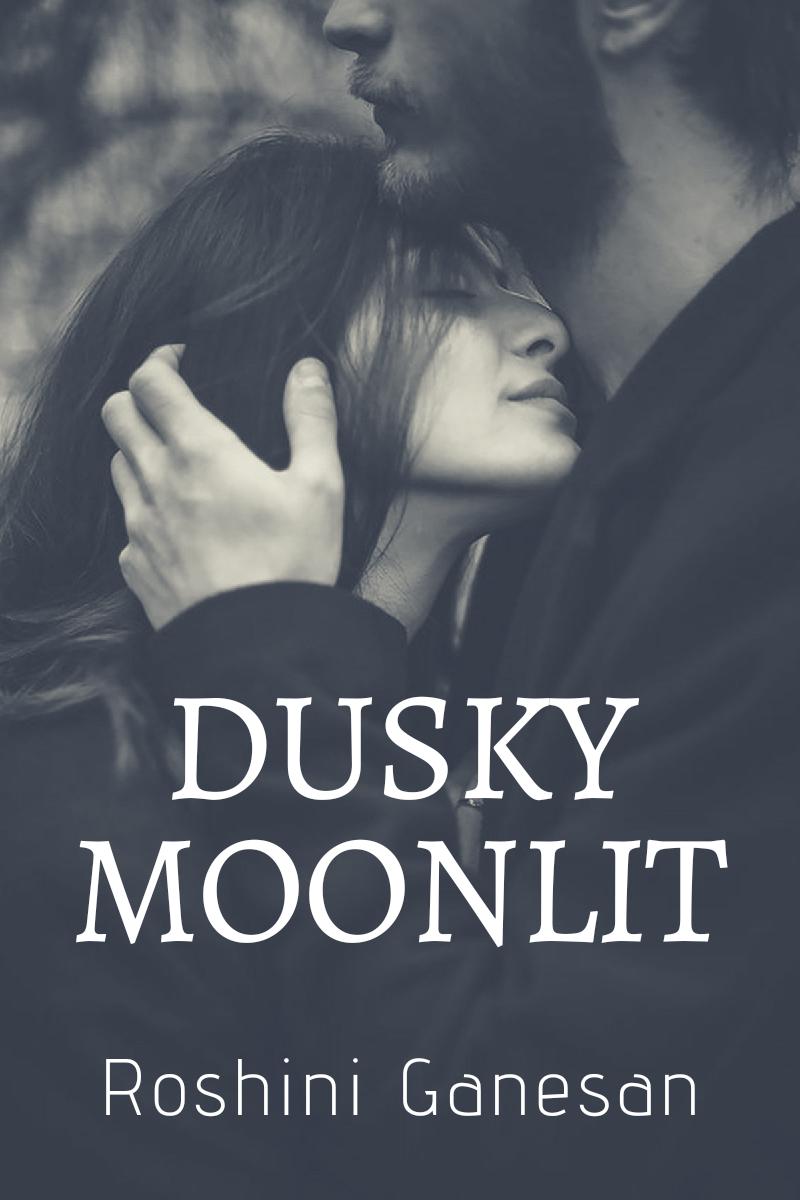Dusky Moonlit
