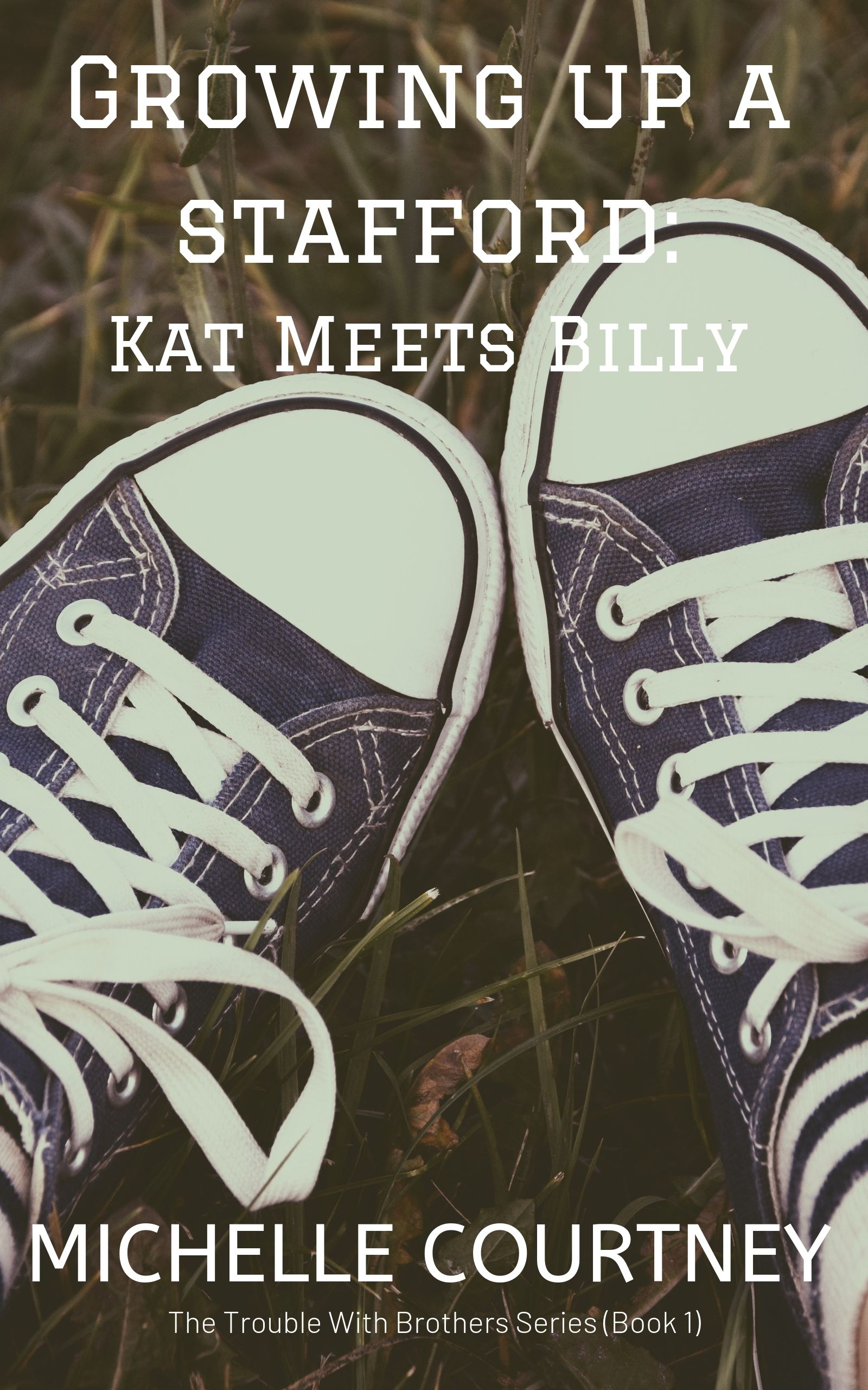 Growing Up A Stafford Book1 Kat Meets Billy