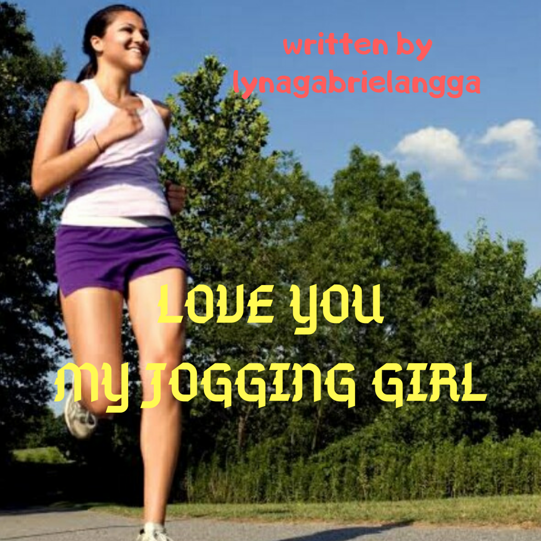 LOVE YOU MY JOGGING GIRL