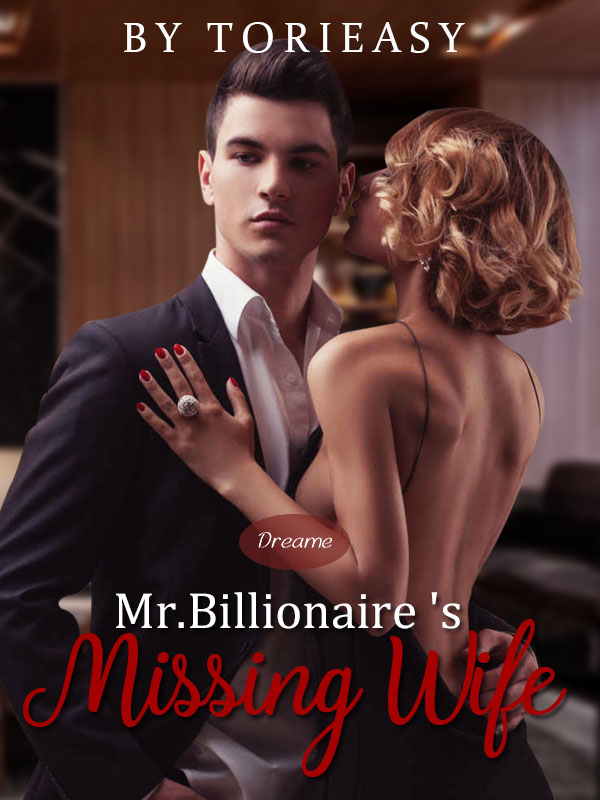 Mr. Billionaire's Missing Wife (SEXY CONTRACT #2)