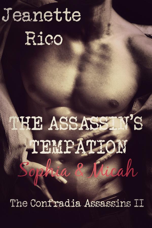 The Assassin's Temptation: The Confradia Assassins II