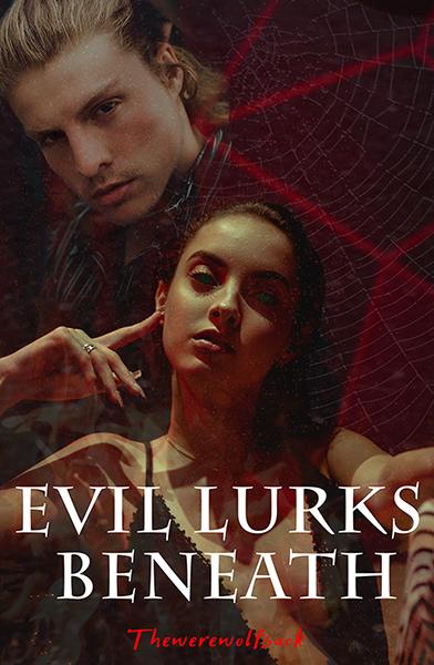 Evil lurks beneath