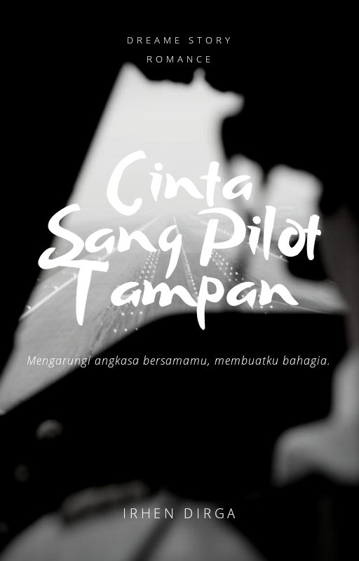 Cinta Sang Pilot Tampan (Ongoing)