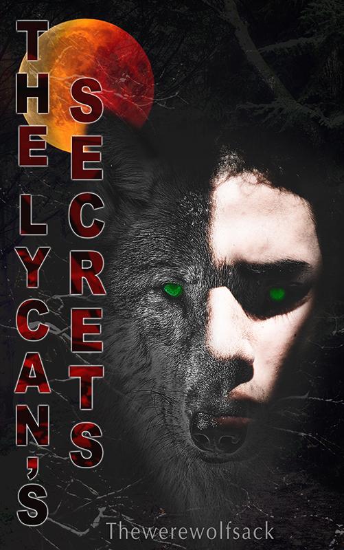 The Lycan's Secrets (Wolf secrets book 1)
