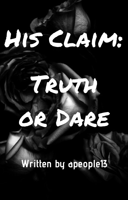 His Claim: Truth or Dare