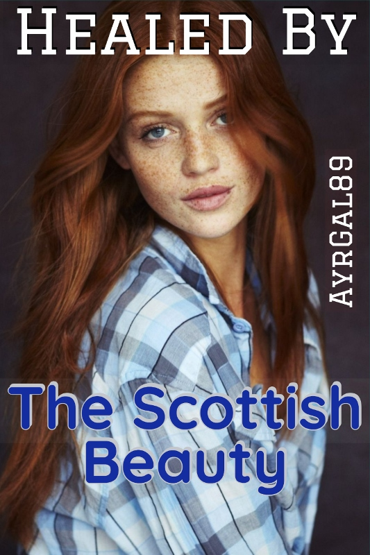 Healed by the Scottish beauty