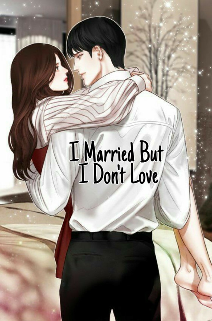 I Married but I Don't Love