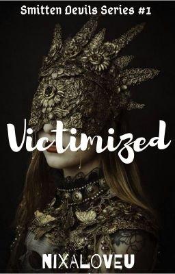 Victimized (SDS#1) Aziella Drazen Arcilla