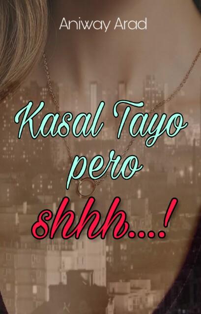 Kasal Tayo pero Shhh...!