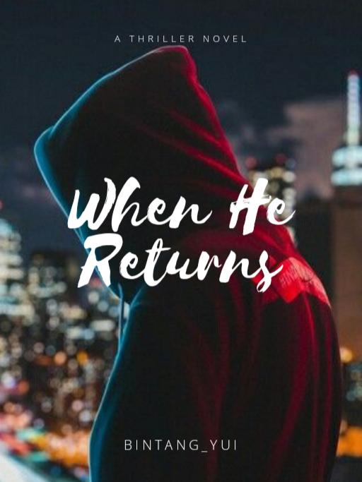 When He Returns