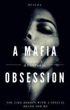 A Mafia Obsession