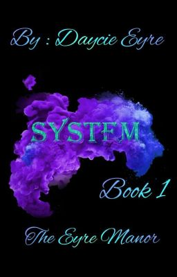 System - Book One : The Eyre Manor