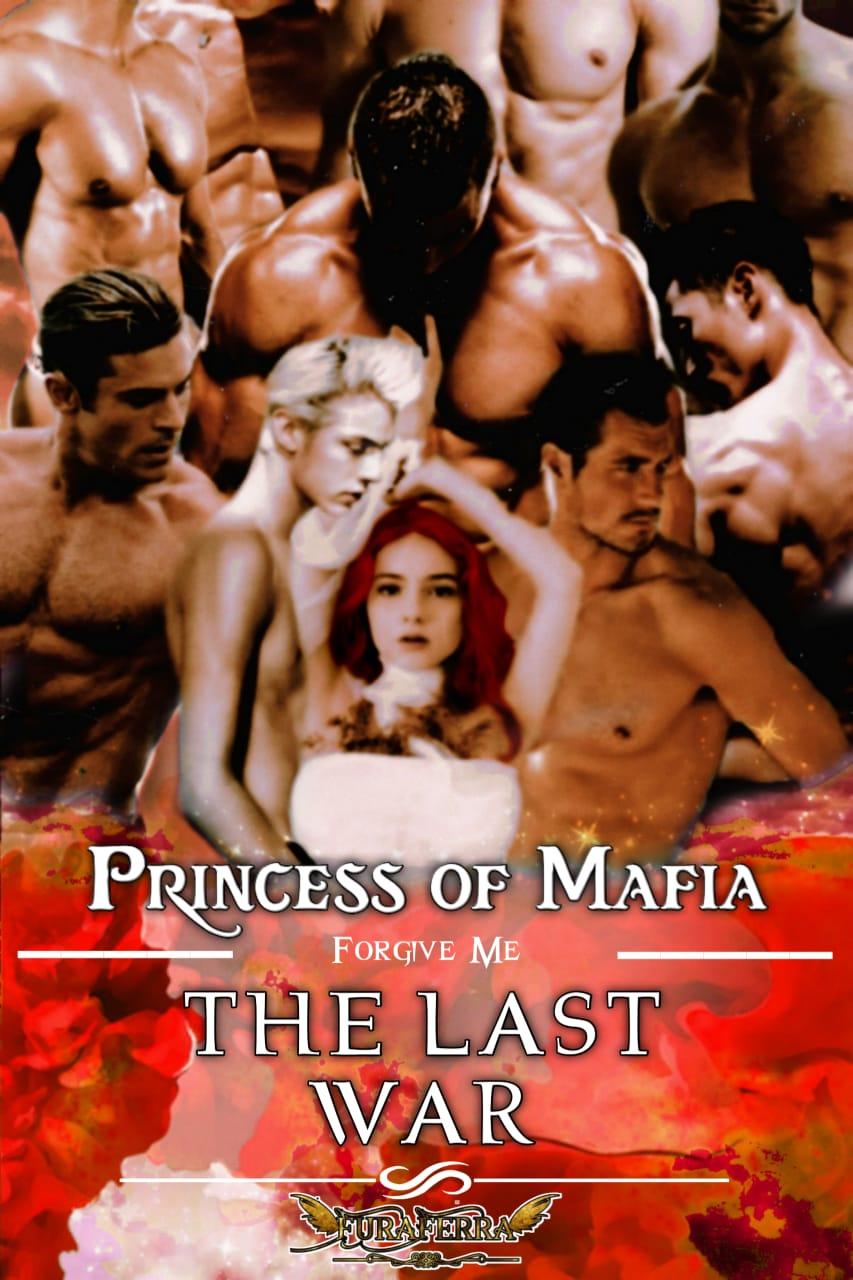 PRINCESS OF MAFIA : THE LAST WAR