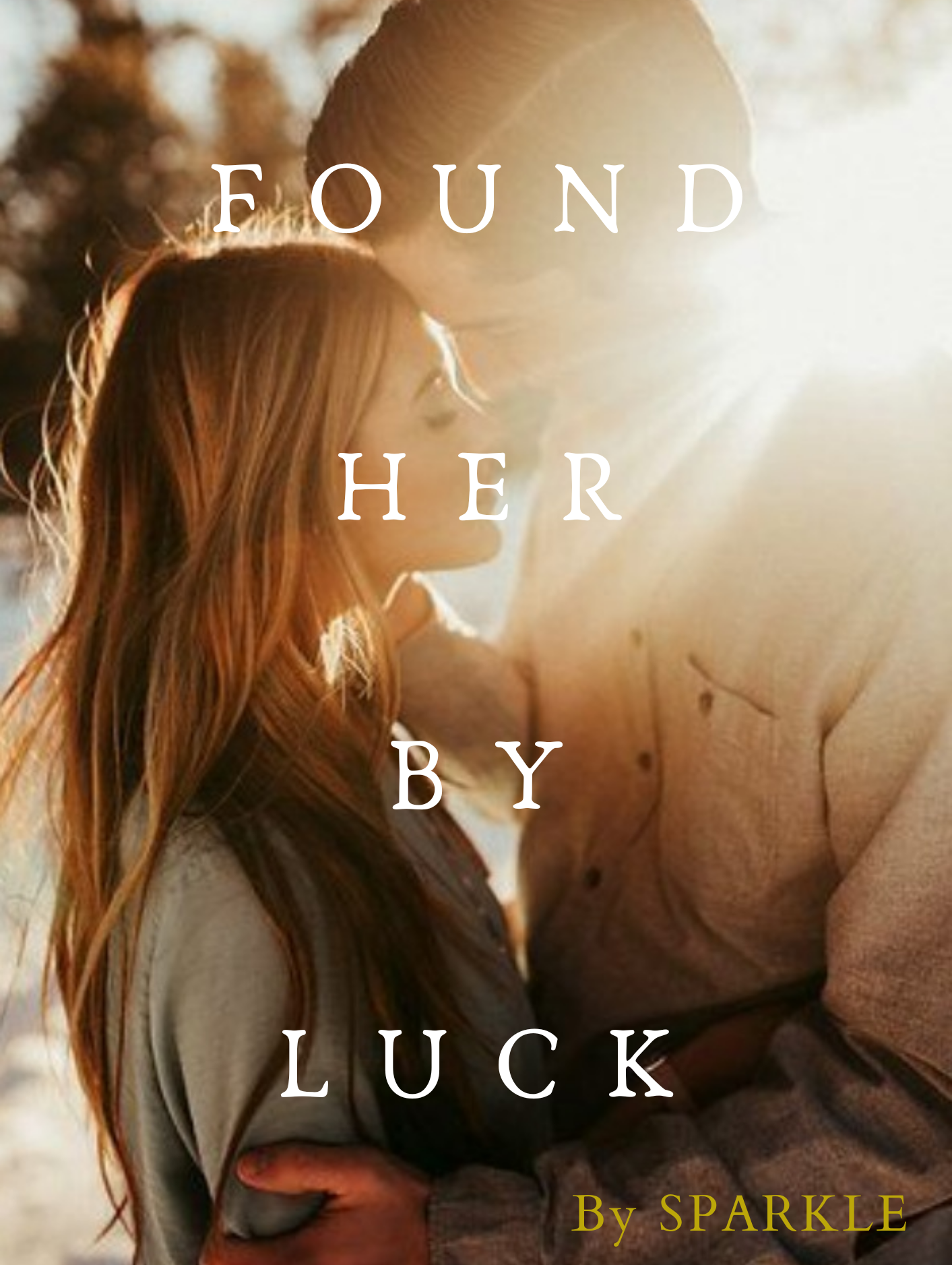 Found Her By Luck