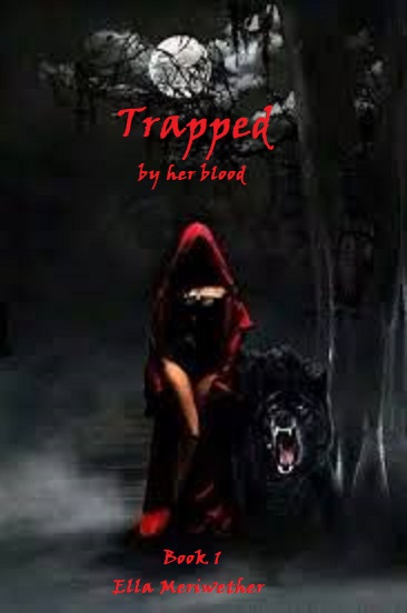 Trapped: By her blood (Book 1)
