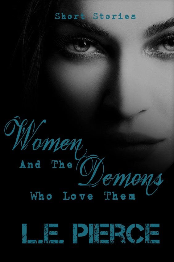 Women & the Demons Who Love Them