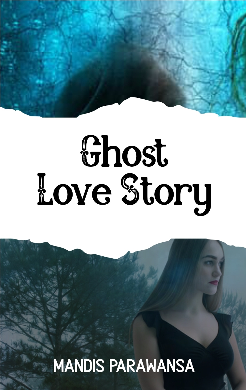 Ghost Love Story (On Going)