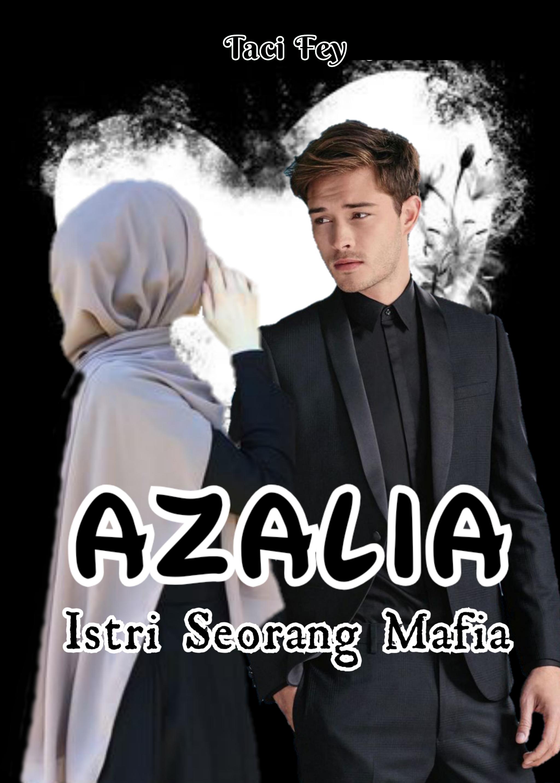 Azalia Istri Seorang Mafia (Indonesia)