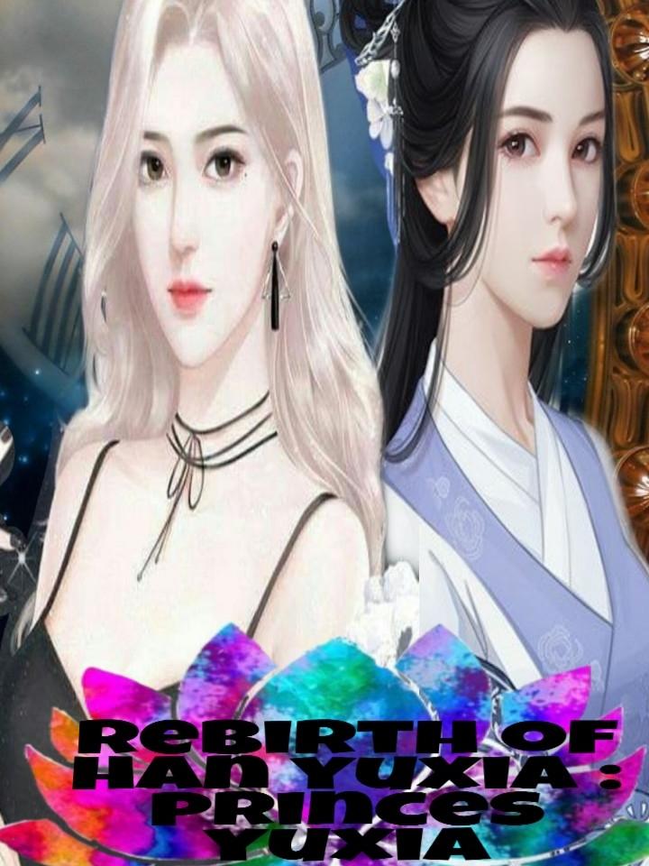 The Rebirth of Han Yuxia : Princess Yuxia