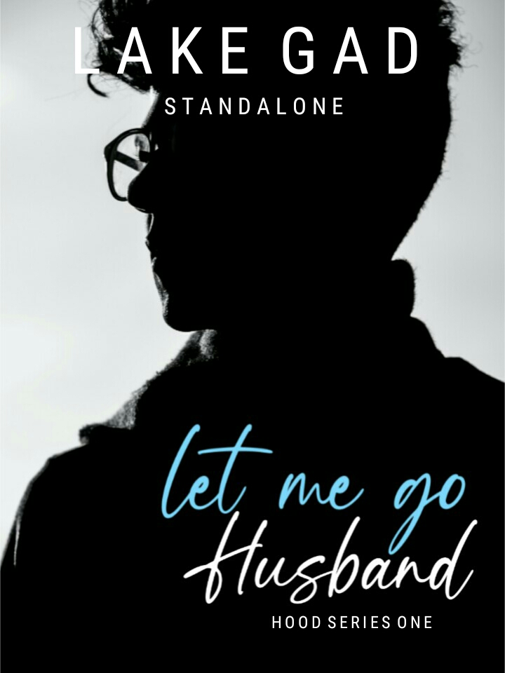 Let Me Go, Husband