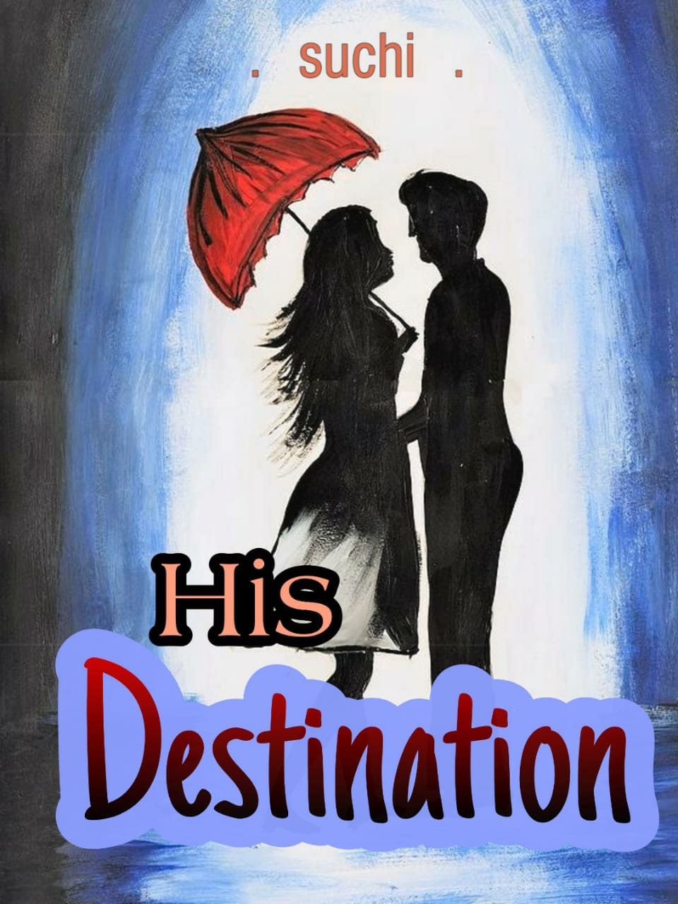 His Destination