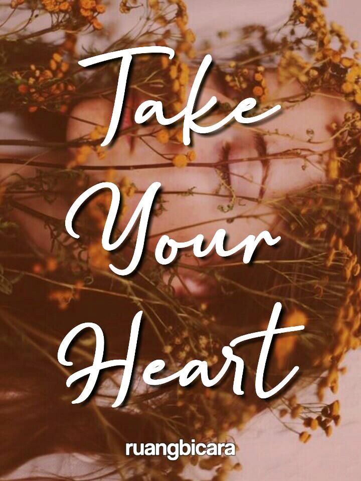 Take Your Heart (Bahasa Indonesia)