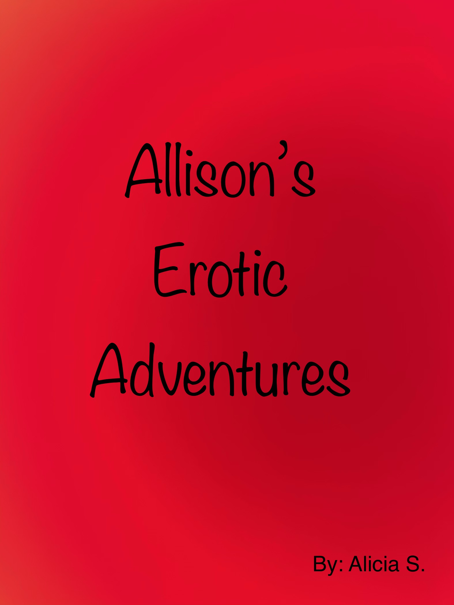 Allison's Erotic Adventures