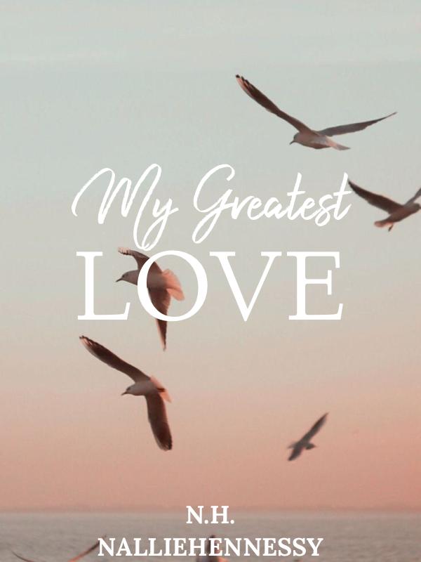 My Greatest Love