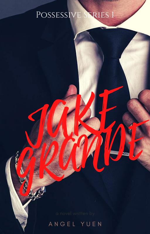 Possessive 1: Jake  Francis Grande